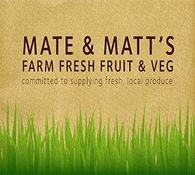 Mate & Matt's Farm Fresh Fruit & Veg